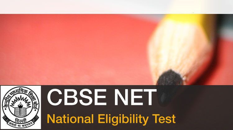 CBSE National Eligibility Test (NET), Eligibility Criteria, Exam Dates and Schedule, Application, Admit Card, Exam Pattern, Syllabus, Sample Papers, Selection Procedure image