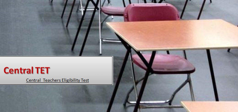 Central Teacher Eligibility Test (CTET)